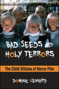 SUNY Press, 2014 http://www.sunypress.edu/p-5921-bad-seeds-and-holy-terrors.aspx